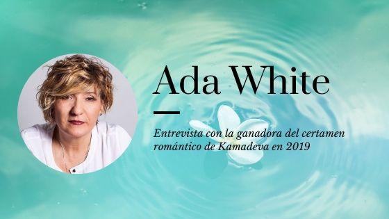 Entrevista a Ada White, autora de Y tú, ¿qué quieres?