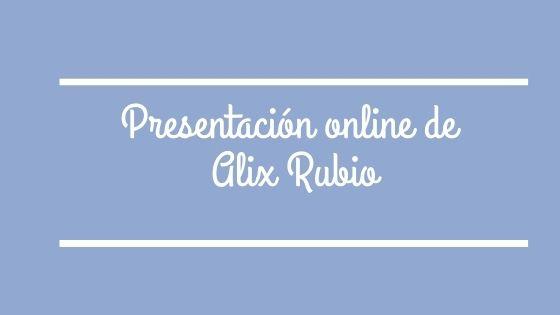 Presentación online de Alix Rubio, con su novela Espíritu atormentado
