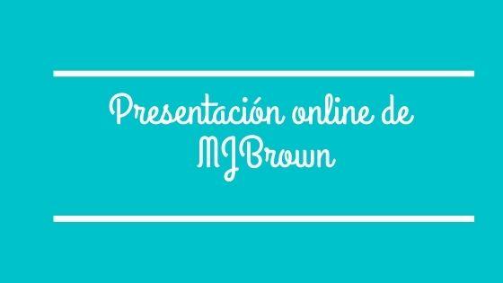 Presentación online de MJBRown, con su novela A 100 peldaños de ti