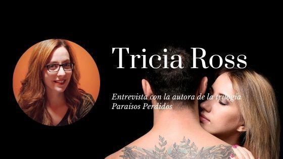 Entrevista a Tricia Ross